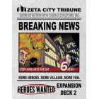 Heroes Wanted - Breaking News