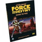 Star Wars - Force and Destiny : Keeping the Peace-Occasion