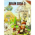 Brain Soda 2 : Peplum Soda 0