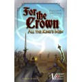 For the Crown -Variant : All the King's Men 0