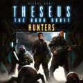 Theseus: The Dark Orbit - Hunters Expansion 0