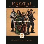 Krystal - Fondations