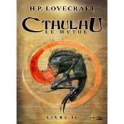 Roman - Cthulhu : Le Mythe - Livre 2