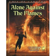 Call of Cthulhu 7th Ed - Alone Against The Flames