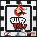 Bluff You 0