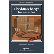 Mini Games Series - Phobos Rising ! Insurgency on Mars