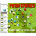Putin Strikes : The Coming War for Eastern Europe 1