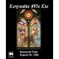 Loyaulte Me Lie: Bosworth Field, 1485 0