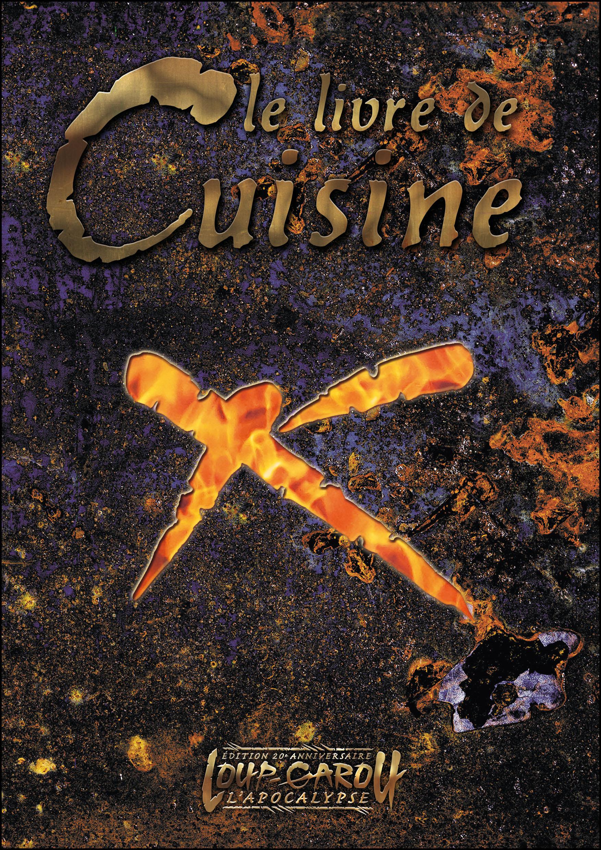 Loup Garou L Apocalypse Le Livre De Cuisine