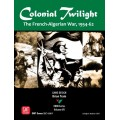 Colonial Twilight: The French-Algerian War, 1954-62 0