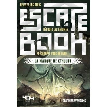 Escape Book La Marque De Cthulhu
