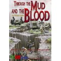 Through the Mud and the Blood 0