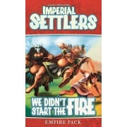 Imperial Settlers : We Didn't Start the Fire