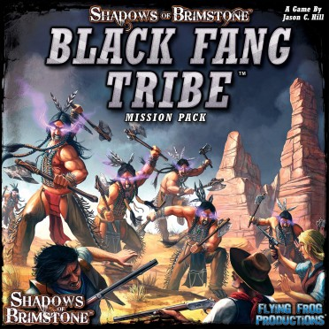 Shadows of Brimstone - Black Fang Tribe - Mission Pack