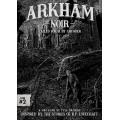 Arkham Noir: Case 2 - Called Forth By Thunder 0
