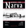 Across the Narva: The Soviet Assault on Estonia, February 1944 0