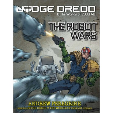 Judge Dredd & The Worlds of 2000 AD- The Robot Wars
