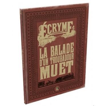 Ecryme - La Balade d'un troubadour muet