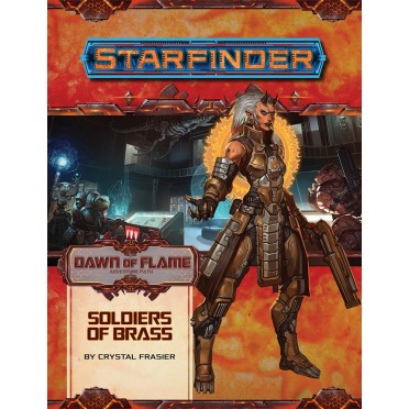 Starfinder - Dawn of Flame : Soldiers of Brass