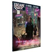 Escape Quest - Pour une poignée de NeoDollars