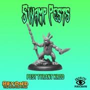 Beyond the Savage Core - Pest Tyrant Krod