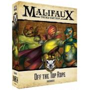 Malifaux 3E - Bayou - Off the Top Rope