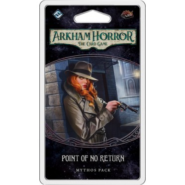 Arkham Horror : The Card Game – Point of No Return