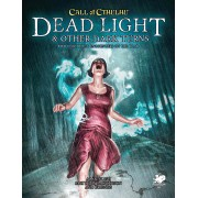 Call of Cthulhu 7th Edition - Dead Light and Other Dark Tums