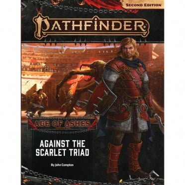 Pathfinder Second Edition - Age of Ashes : Against the Scarlet Triad