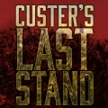 Custer's Last Stand 0