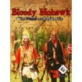 Bloody Mohawk - The French and Indian War 0