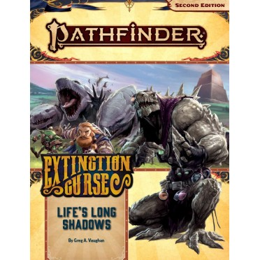 Pathfinder Second Edition - The Extinction Curse : Life's Long Shadows