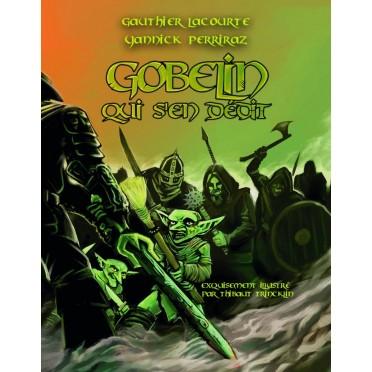 Gobelin qui s'en dédit - Livre des règles