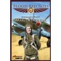 Blood Red Skies: Soviet Ace Pilot Mariya Dolina 0