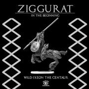 Ziggurat - Wild Ixeon the Centaur