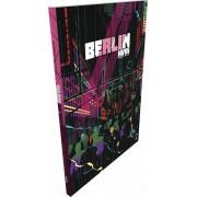 Berlin XVIII - Propulsé par l'Apocalypse