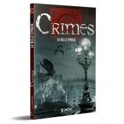Crimes - La Belle Époque