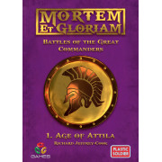 Mortem Et Gloriam: Battles of the Great Commanders - Age of Attila