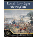 Dawn's Early Light - The War of 1812 0