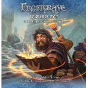 Frostgrave: Wizard Eye, The Art of Frostgrave