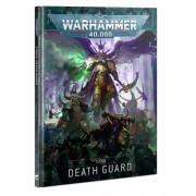 W40K : Codex-  Death Guard (9ème édition)