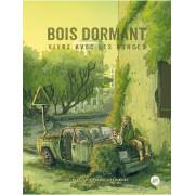 Bois Dormant