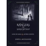 Rangers of Shadow Deep : Lunes de Sang et Autres Contes