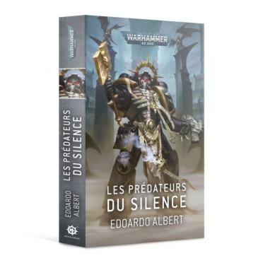 W40K : Les Prédateurs du Silence