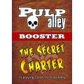 Pulp Alley: The Secret Charter 0