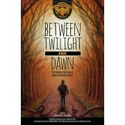 Between Twilight and Dawn