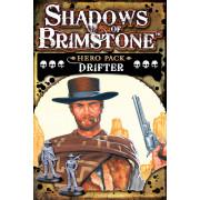Shadows of Brimstone - Drifter Hero Pack