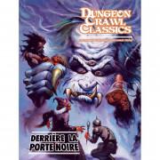Dungeon Crawl Classics - Derrière la Porte Noire