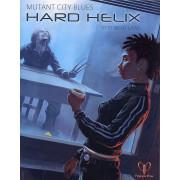 Mutant City Blues: Hard Helix