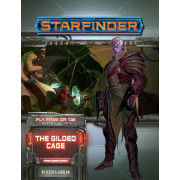 Starfinder - Fly Free or Die 6 : The Gilded Cage